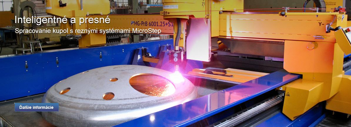 Inteligentné a presné - Spracovanie kupol s reznými systémami MicroStep