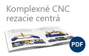 CDM - Komplexné CNC rezacie centrá